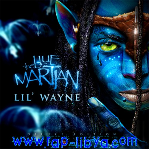https://libya100.files.wordpress.com/2012/02/lil_wayne_the_blue_martian_deluxe_edition-front-large.jpg?w=1000